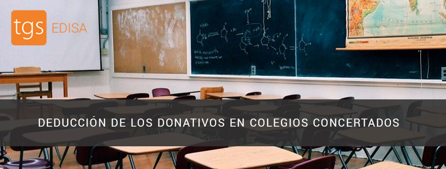 2. DEDUCCIÓN DE LOS DONATIVOS EN COLEGIOS CONCERTADOS